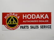 Hodaka Authorized Dealer Sign