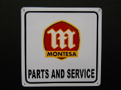 Montessa Parts and Service Sign